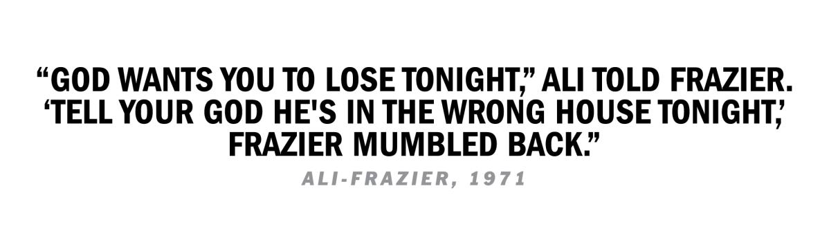Ali Frazier Quote 1971