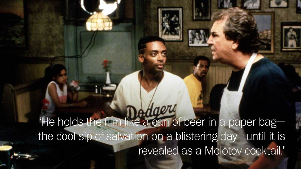 Quote from his 1989 review of  Do the Right Thing; Universal Pictures/Everett Collection