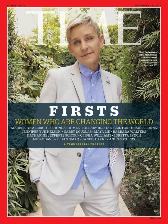 Firsts Women Who Are Changing the World Ellen Degeneres Time Magazine Cover