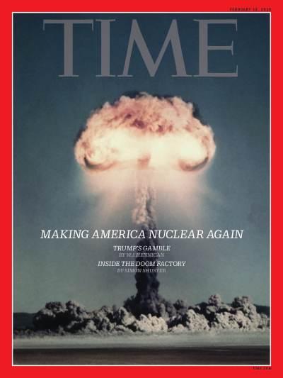Making America Nuclear Again Time Magazine Cover