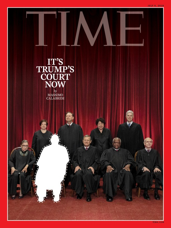 Supreme Court Justice Kennedy Retires Trump Court Time Magazine Cover