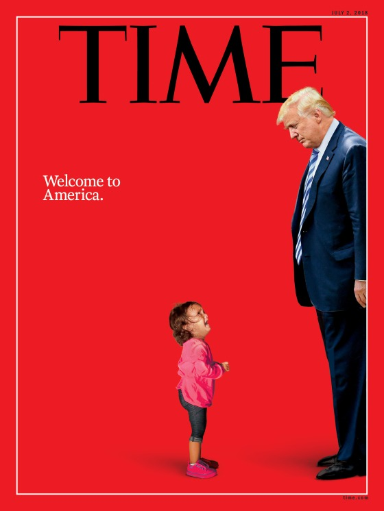 Welcome to America Trump Immigration Time Magazine cover