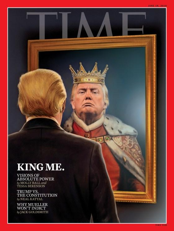 Donald Trump King Me Time Magazine Cover