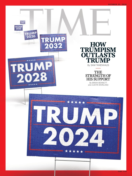 How Trumpism Outlasts Trump Time Magazine Cover